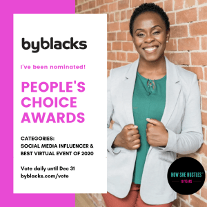 Photo: Emily Mills from How She Hustles smiling directly at camera wearing a grey blazer. Text: byblacks.com I've been nominated! People's Choice Awards. Categories: Social Media Influencer of the Year and Best Virtual Event of the Year. Vote daily until Dec 31 at byblacks.com/vote. How She Hustles 10th anniversary logo.