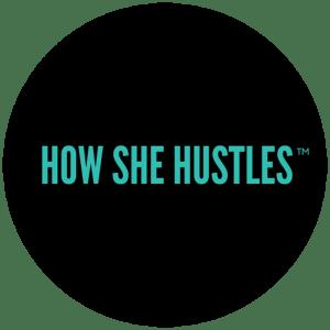 Design How She Hustles Logo Trademark